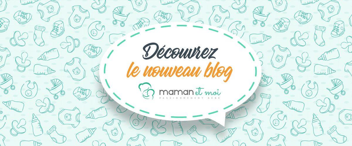 Nouveau blog Maman & Moi !